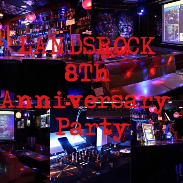 LANDSROCK 8Th Anniversary  Party詳細決定!